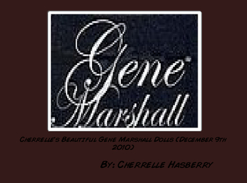 Cherrelle's Beautiful Gene Marshall Dolls (December 9th 2010)