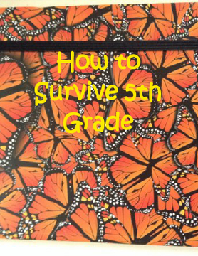 How to Survive 5th Grade