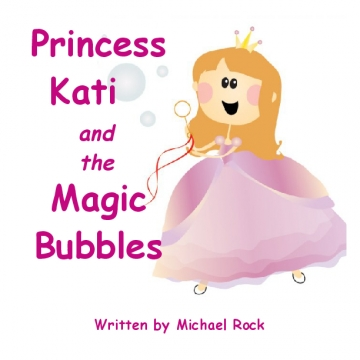 Princess Kati and the Magic Bubbles