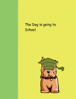 The Dog going to School