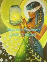 Beautiful Dreamer - Lucid Dreaming