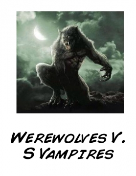 Werewolves vs vampires