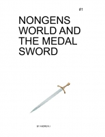 Nongens World and the medal sword