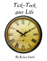Tick-Tock goes Life