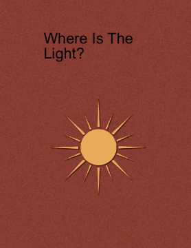 Where Is the Light?
