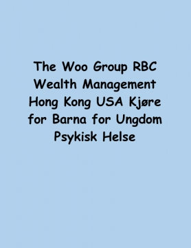 The Woo Group RBC Wealth Management Hong Kong USA Kjøre for Barna for Ungdom Psykisk Helse