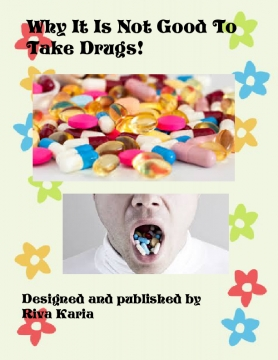 Why it is not good to take drugs
