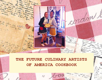 The Future Culinary Artists of America Cookbook