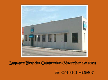 Laquan's Birthday Celebration (November 1st 2011)