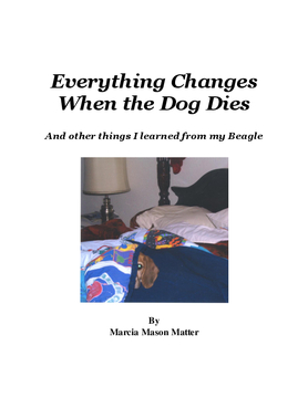 Everything Changes When the Dog Dies