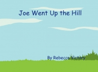 Joe Went Up the Hill