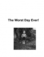 The Worst Day Ever!