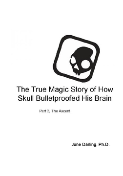 The True Magic Story Of How Skull Bulletproofed His Brain