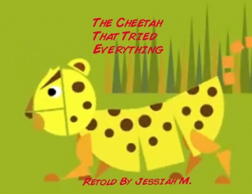The cheetah who tried to do everything