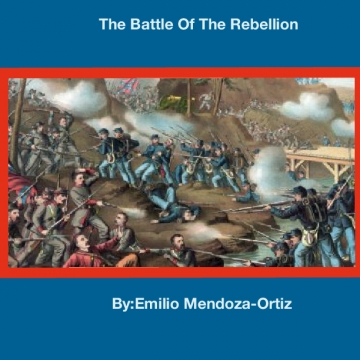 The Battle Of The Rebellion