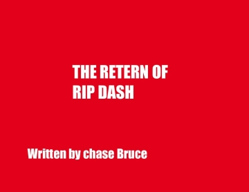 The return of rip dash