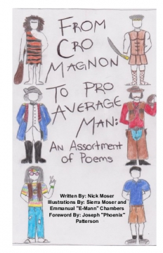 From Cro Magnon to Pro Average Man: An Assortment of Poems
