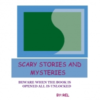 SCARY STORIES AND MYSTERYS