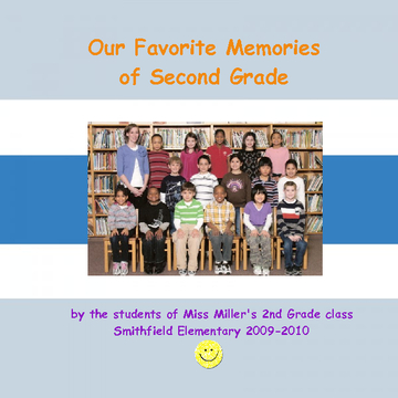 Our Favorite Memories of Second Grade
