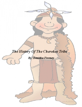 The History Of The Cherokee Tribe