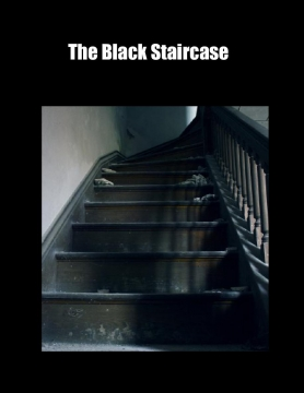 The Black Staircase