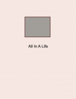 All In A Life