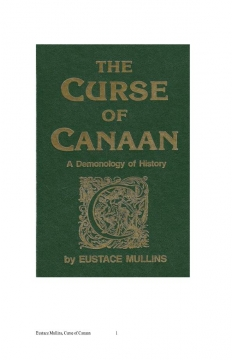 The Curse of Canaan by Eustace Mullins