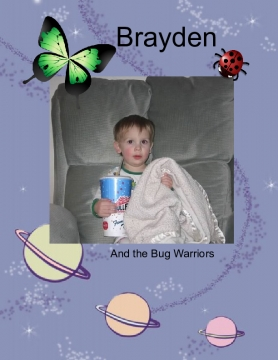 Brayden and the Bug Warriors