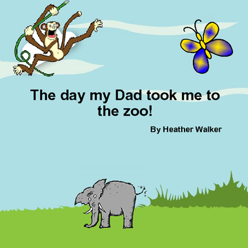 The day my dad took me to the zoo!