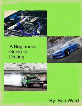 Ben's Guide to  Holding a Drift