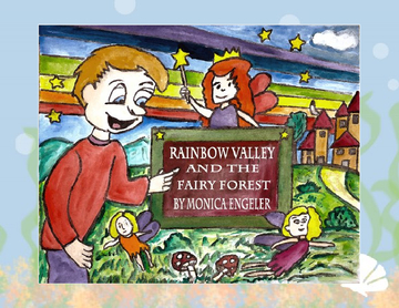 Rainbow Valley and The Fairy Forest