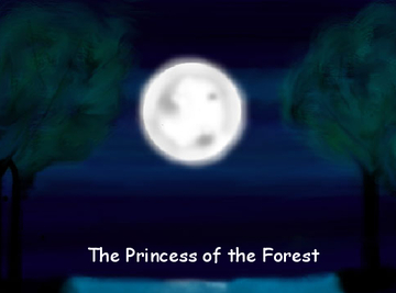 The Princess of the Forest