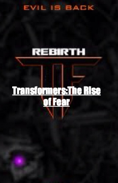 Transformers:The Rise of Fear