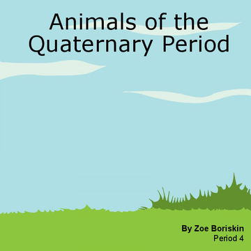 Animals of the Quaternary Period