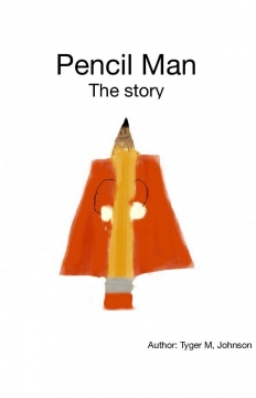 Pencil Man the story