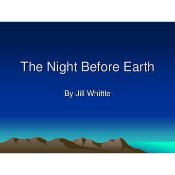 The Night Before Earth