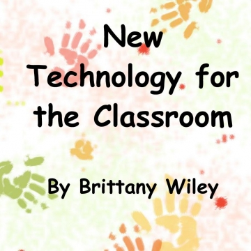 New Technology for the Classroom