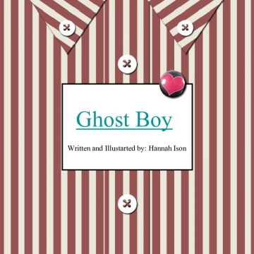 The Ghost Boy Part 1
