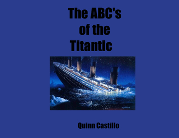 The ABC's of the Titantic