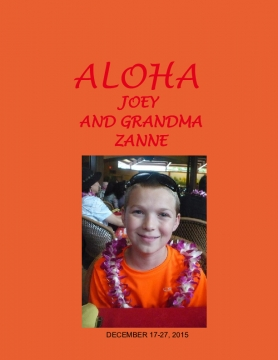 ALOHA JOEY AND GRANDMA ZANNE
