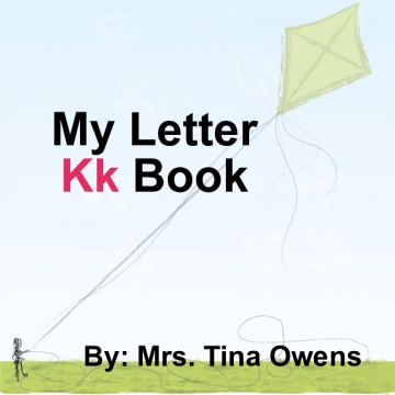 My Letter Kk book