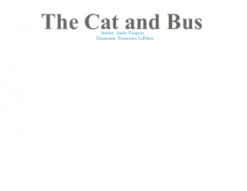 The Cat and Bus