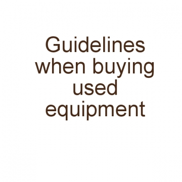 Guidelines when buying used equipment