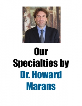 Our Specialties by Dr. Howard Marans