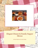 Elegant Dinner & Family Supper Menus