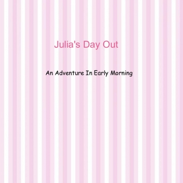Julia's Day Out