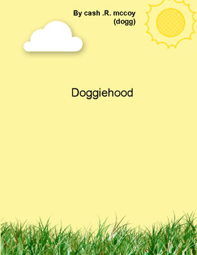 DOGGIEHOOD