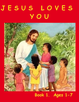 CHILDREN BIBLE    AGES 1 - 7