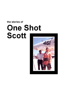 The Stories of One Shot Scott