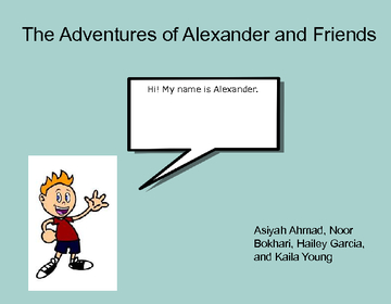 The Adventures of Alexander and Friends